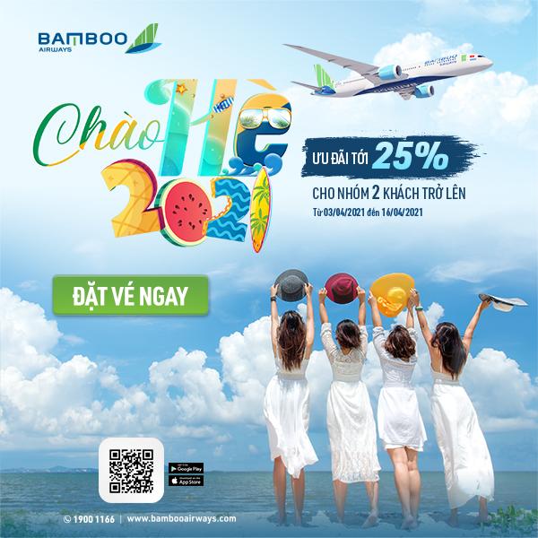 Bamboo Airways - Ưu đãi tới 25% cho nhóm 2 người trở lên